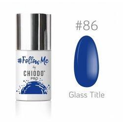 CHIODO FOLLOW ME #86 6ML
